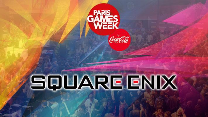 PGW - Square Enix - Paris Games Week