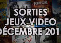Agenda des sorties Jeux Vidéo (Décembre 2016)