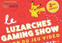 Luzarches Gaming Show (les 4 et 5 mars 2017)