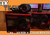 GEEK TECH #6 – On teste le casque Hyper X Cloud REVOLVER