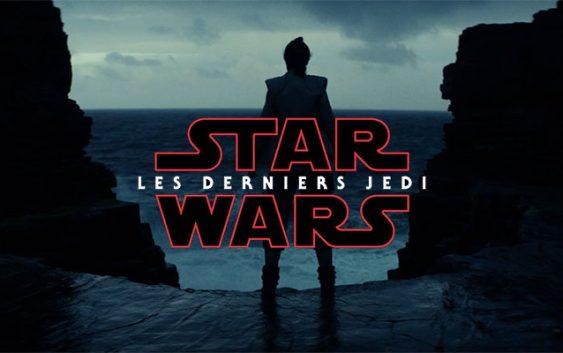 Star Wars : Les Derniers Jedi dévoile enfin son tout premier teaser !