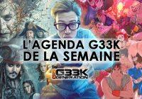 L'agenda Geek de la semaine (du 22 au 28 mai 2017)