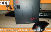 GEEK TECH #8 – On teste la souris ZA11 de Zowie by BenQ