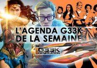 L'agenda Geek de la semaine (du 5 au 11 juin 2017)