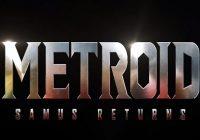 [E3 2017] Metroid: Samus Returns annoncé en exclusivité sur 3DS