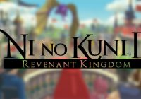 [E3 2017] Un trailer et du gameplay pour Ni No Kuni II: Revenant Kingdom
