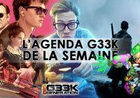 L'agenda Geek de la semaine (du 17 au 23 juillet 2017)