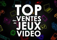 TOP des Ventes de Jeux Vidéo – semaine 13 / 2018