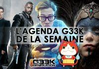 L'agenda Geek de la semaine (du 7 au 13 août 2017)