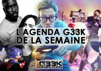 L'agenda Geek de la semaine (du 14 au 20 août 2017)