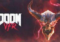 [TEST] Doom VFR : l'expérience VR ultime pour un FPS ?