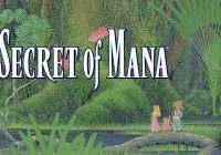 [TEST] Secret of Mana : bon remake ou aberration totale ?