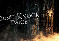 [TEST] Don't Knock Twice : la sorcière Baba Yaga terrifiante aussi en VR