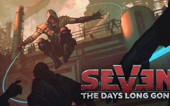 Une date de sortie pour Seven: The Days Long Gone sur PC