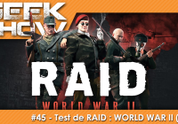 [TEST] RAID : WORLD WAR II (PS4), le PAYDAY-Like sauce Nazis ?