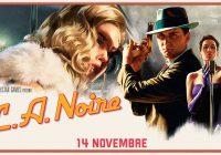 L.A. Noire : la remastered edition est enfin disponible !