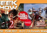 [PGW2017] On a testé et débriefé sur A.O.T. 2 et Dynasty Warriors 9