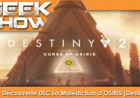 On découvre le DLC de Destiny 2 : La Malédiction d'Osiris !