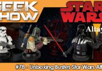 [Unboxing] Les bustes Star Wars par Altaya + Concours
