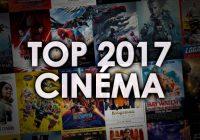 Le TOP 2017 Cinéma de la rédaction Geek Generation
