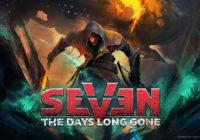 [TEST] Seven : The Days Long Gone sur PC