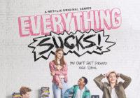 Une date et un teaser pour Everything Sucks!, nouvelle série Netflix