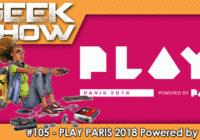Retour sur la PLAY PARIS 2018 Powered by PAX