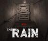 The Rain : un nouveau trailer pour la série post-apocalyptique de Netflix