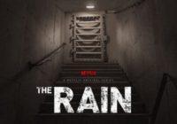 The Rain : un trailer pour la nouvelle série post-apocalyptique de Netflix