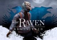 Une date de sortie pour The Raven Remastered