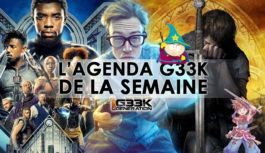 L'agenda Geek de la semaine (du 12 au 18 février 2018)