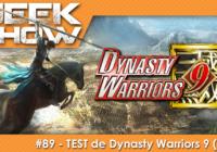 [TEST] Dynasty Warriors 9, un monde ouvert pour les Trois Royaumes !