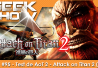 [TEST] AoT 2 – Attack on Titan 2, l'addiction au découpage de Titans
