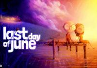 Last Day of June annoncé sur Nintendo Switch et Facebook Gameroom