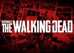 OVERKILL'S The Walking Dead : un featurette sur la conception du teaser