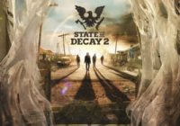 Une bande-annonce de lancement pour State of Decay 2