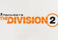 Tom Clancy's The Division 2 officiellement annoncé !
