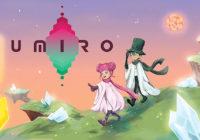 Umiro : le jeu d'aventure tactile de Diceroll Studios pour la fin du mois