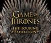 [EXPO] Game of Thrones: The Touring Exhibition à Paris dès le 1er Juin