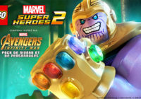 LEGO Marvel Super Heroes 2 dévoile son Pack Avengers : Infinity War