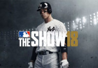 [TEST] MLB The Show 18 : Home Run ou Run Home ?