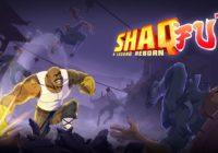 Une date de sortie et un nouveau trailer pour Shaq Fu: A Legend Reborn