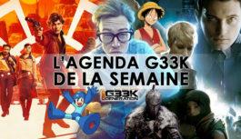 L'agenda Geek de la semaine (du 21 au 27 mai 2018)