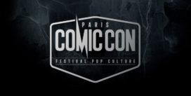 Comic Con Paris 2018 : 3 nouveau invités annoncés !