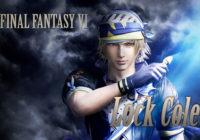 Dissidia Final Fantasy NT : Locke Cole de FFVI annoncé !