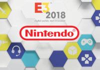 [E3 2018] Nintendo dévoile son programme pour l'E3 2018