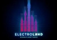 Electroland : Disneyland Paris accueille la seconde édition du 29 au 30 juin 2018