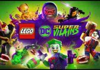 LEGO DC Super-Vilains officiellement annoncé !