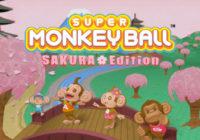 Super Monkey Ball : Sakura Edition est disponible sur mobile