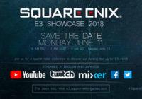 [E3 2018] Square Enix annonce la date et l'heure de son showcase pré-E3